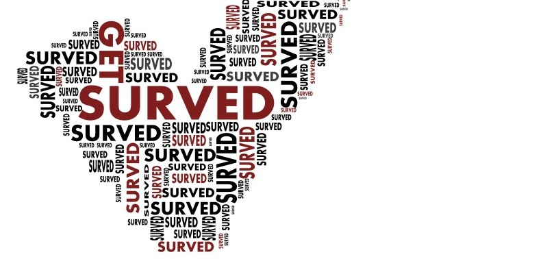 GET SURVED - If you would like to participate in the Surved campaign click here.